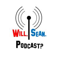 Will. Sean. Podcast